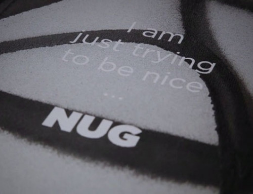 I am just trying to be nice | NUG