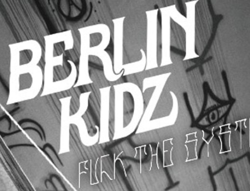 Berlin Kidz 2 | Fuck The System (Full Movie)
