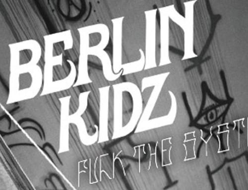 Berlin Kidz 2 | Fuck The System (Full Movie)